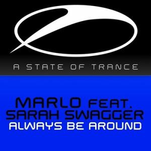 Marlo & Sarah Swagger - Always Be Around