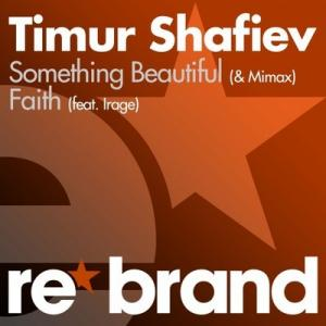 Timur Shafiev & Irage - Faith