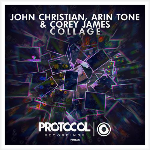 John Christian, Arin Tone & Corey James – Collage (Original Mix)