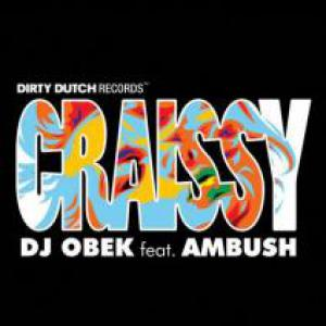 Track dj obek ft ambush craissy albert neve chuckie for Dirty dutch house music