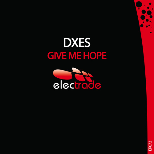 Dxes - Give Me Hope