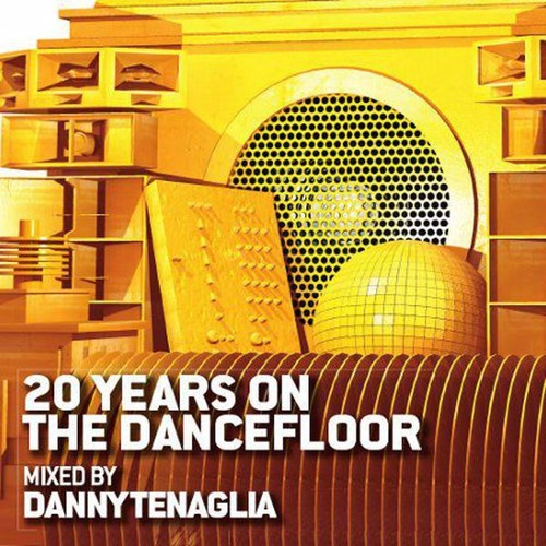 Mix tracklist danny tenaglia 20 years on the for 1234 get on the dance floor dj mix